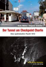 Tunnel Checkpoint Charlie